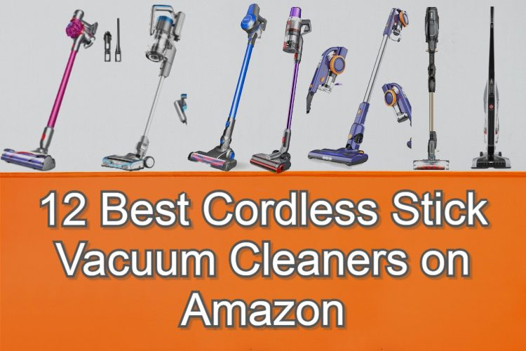 Best Cordless Stick Vacuum Cleaners on Amazon