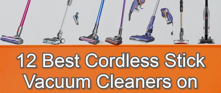 Best Cordless Stick Vacuum Cleaners on Amazon